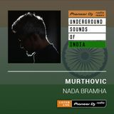 Murthovic - Nada Bramha #007 (Underground Sounds Of India)