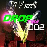 Drop this Part 2 - DJ vanzetti