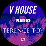 V HOUSE Radio 022   Terence Toy