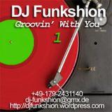 DJ Funkshion - Groovin with you