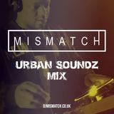 Urban Soundz Mix (Part 1)