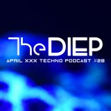 The DIEP april 2019 XXX TECHNO podcast