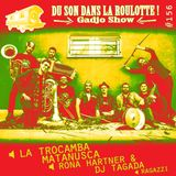 Podcast #156 : LA TROCAMBA MATANUSCA, RONA HARTNER & DJ TAGADA, RAGAZZI