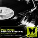 Deep Motion Podcast 033