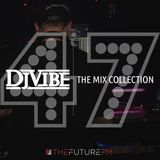 DJ Vibe Episode #47: The Mix Collection Podcast Series