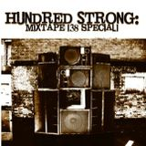 """Hundred Strong Mixtape-38 special- Strictly 7"""" Vinyl Mix"""