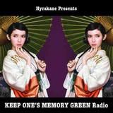 KEEP ONE'S MEMORY GREEN Radio 15/03/01