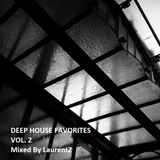 Deep House Favorites Vol. 2