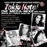 Tokio Hotel Die Mega-Mixe (Short Version - mixed by Lucien Vrolijk)