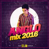 Mix Anglo 2016 DJ Oc