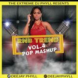 Dj Phyll - RnB Trend Vol. 4{Pop Mashup}