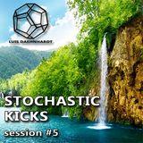 Stochastic Kicks session #5