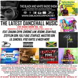 The Latest Dancehall Music on The Black and White Radio Show Vol. 145 (1-22-19)