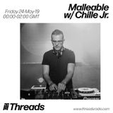 Guest mix for Malleable / Threads Radio (May 2019)