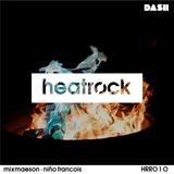 Heatrock Radio // May 2017 // MixMason + Nino Francois [HRR010]