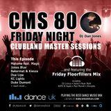 CMS80f - Clubland Master Sessions (Fri) - DJ Dan Jones - Dance Radio UK (09 JUN 2017)