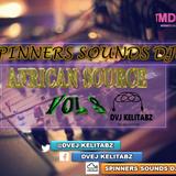 AFRICAN SOURCE [TAARABU-BONGO-NAIJA-LOCAL] VOL 3-DVEJ KELITABZ//SPINNERS SOUNDS DJS