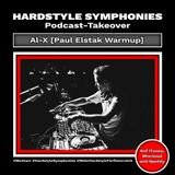68 | Hardstyle Symphonies Takeover by Al-X [Paul Elstak Warmup]