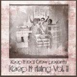 Keep it real Crew presents - Keep it rising Vol 2 - 2011