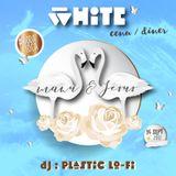 WHITE PARTY - CENA.DINER - PLASTIC LOFI