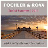 Fochler & Roxx - End of Summer 2013 (Fochler´s Born for the Summer Aftershow-Mix)