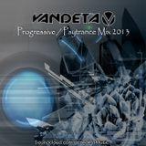 Vandeta - Progressive Psytrance Mix 2013