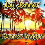 Jay Jenner Summer Reggae Mix