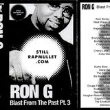 Ron G - Blast From The Past 3 - Tape Rip