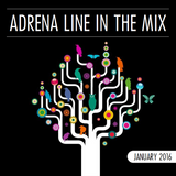 Adrena Line - In The Mix: January 2016