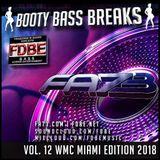 Booty Bass Breaks vol. 12 - (Wmc Miami 2018) mixed by FA73
