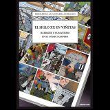 """Còmics a Lletres Mil- """"El siglo XX en viñetas. Barbarie y humanismo en el cómic europeo""""."""