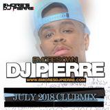 Bmore's DJ Pierre July Club Mix 2018