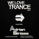 Next DJ pres We Love Trance 377 – Adrian Sinisse guestmix (08-2017)