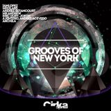 CIRKA MUSIC PRESENTS GROOVES OF NEW YORK