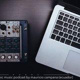 Mauricio Campaña - PodCast-009 (Ecu) 11 05 17