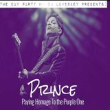 04.23.16 The Day Party w/ DJ LovesKey - Prince: Paying Homage To the Purple One