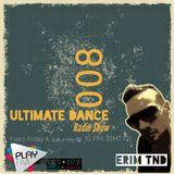 Erim TND-Ultimate Dance Radio Show 008(08.11.2013) on Play Fm
