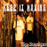 Keep It Moving 1 - The Reachers