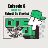 One 4 All Episode 6  -  Nobodi Da Vinylist, Lord Fader & Back Q (Live@674fm)