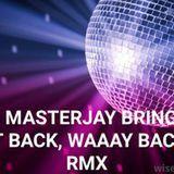 DJ MASTERJAY BRINGIN' BACK FREESTYLE MIX 7