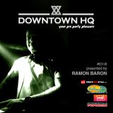 Downtown HQ #0518 (Presented by Ramon Baron)