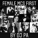 Female MCs First by DJ PA