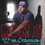 "Ron-C ""C Ya"" (Originals) MIXED BY DJBIGTEXAS"