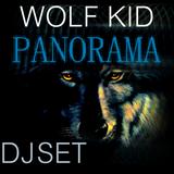 WOLF KID - PANORAMA DJ SET 2015