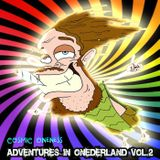 Cosmic Oneness - Adventures in Onederland Vol.2