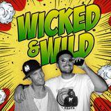 Wicked & Wild - Selectah Dermski Boi & Neil Nice