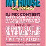 My House Music Festival DJ Mix Contest 2018 (Live Studio Mix)