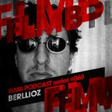 FLMB Podcast series '060 with Berllioz