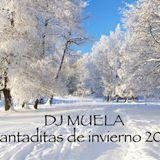 Dj Muela - Cantaditas de iniverno 2013