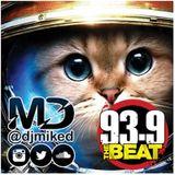 Dj Mike D, 939 The Beat Weekend Lit Mix, KUBT - 2018-05
